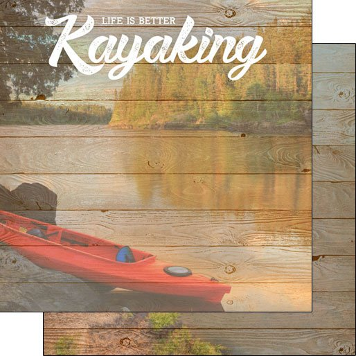 Kayaking, Life Is Better