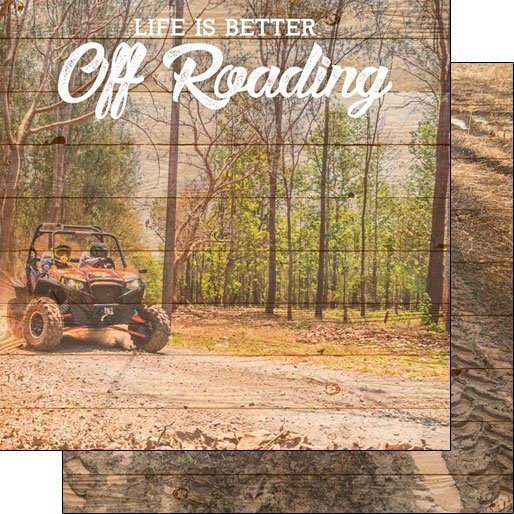 Off Roading, Life Is Better
