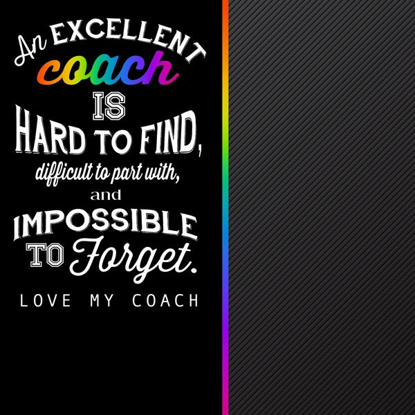 Coach - Neon Quote