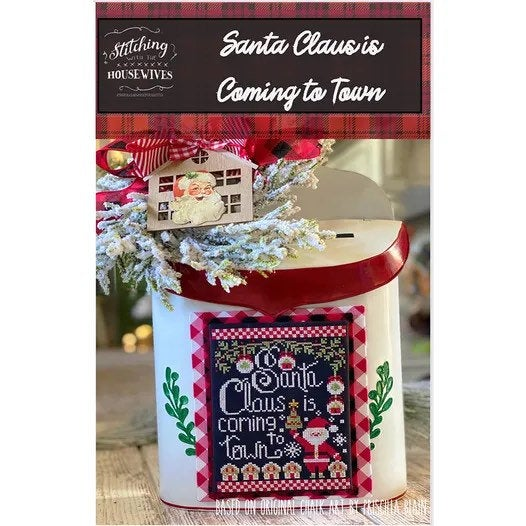 Santa Claus is Coming to Town by Stitching with the Housewives - Counted Cross Stitch Pattern