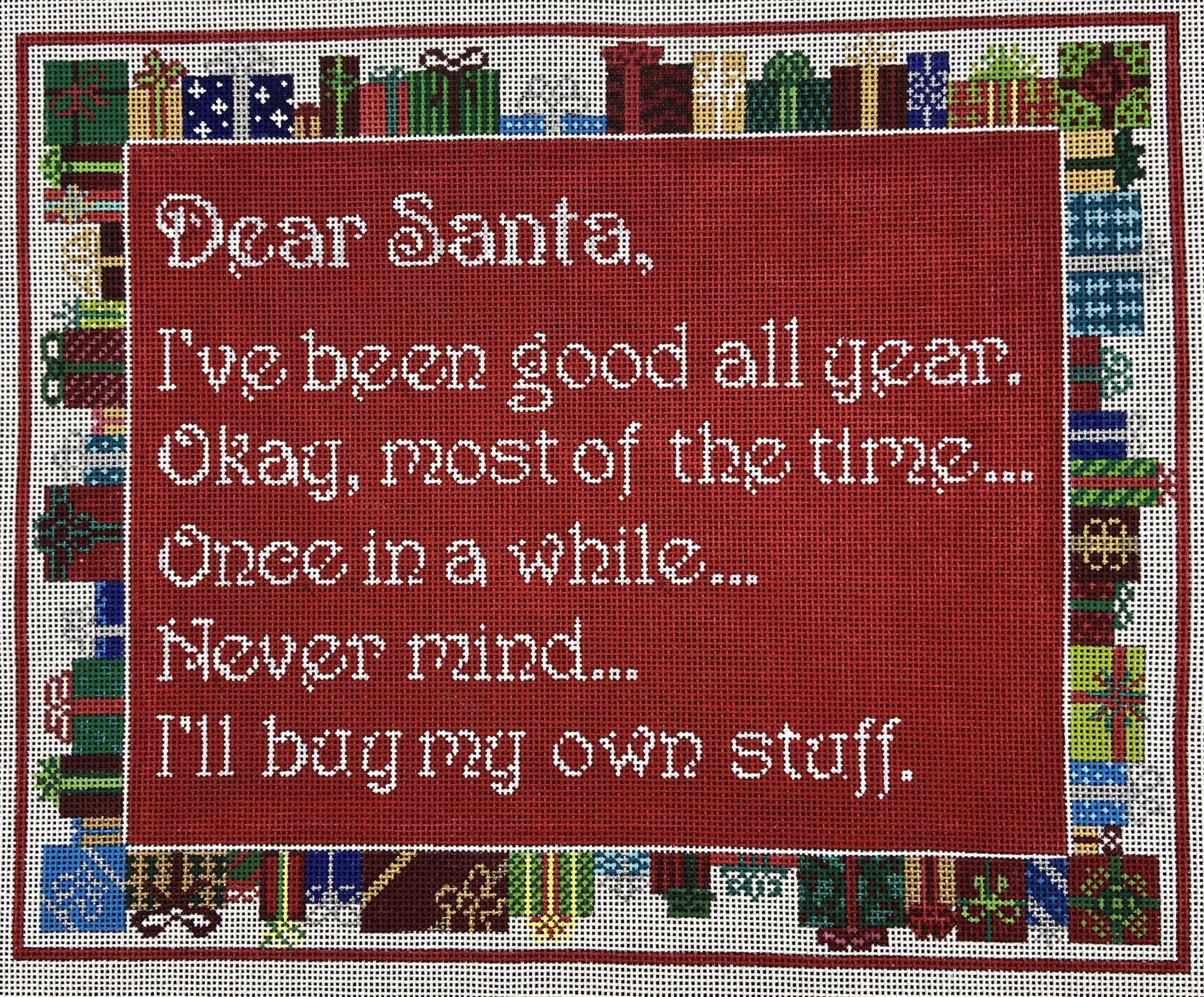 SS53 Dear Santa ... I'll buy my own stuff Christmas Sign CBK Needlepoint