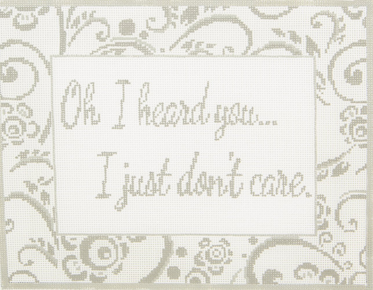 SS59 Oh I heard you I just don't care CBK Needlepoint Collections