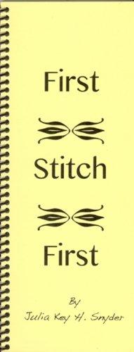 First Stitch First