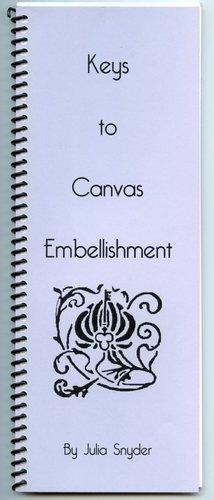 Keys to Canvas Embellishment