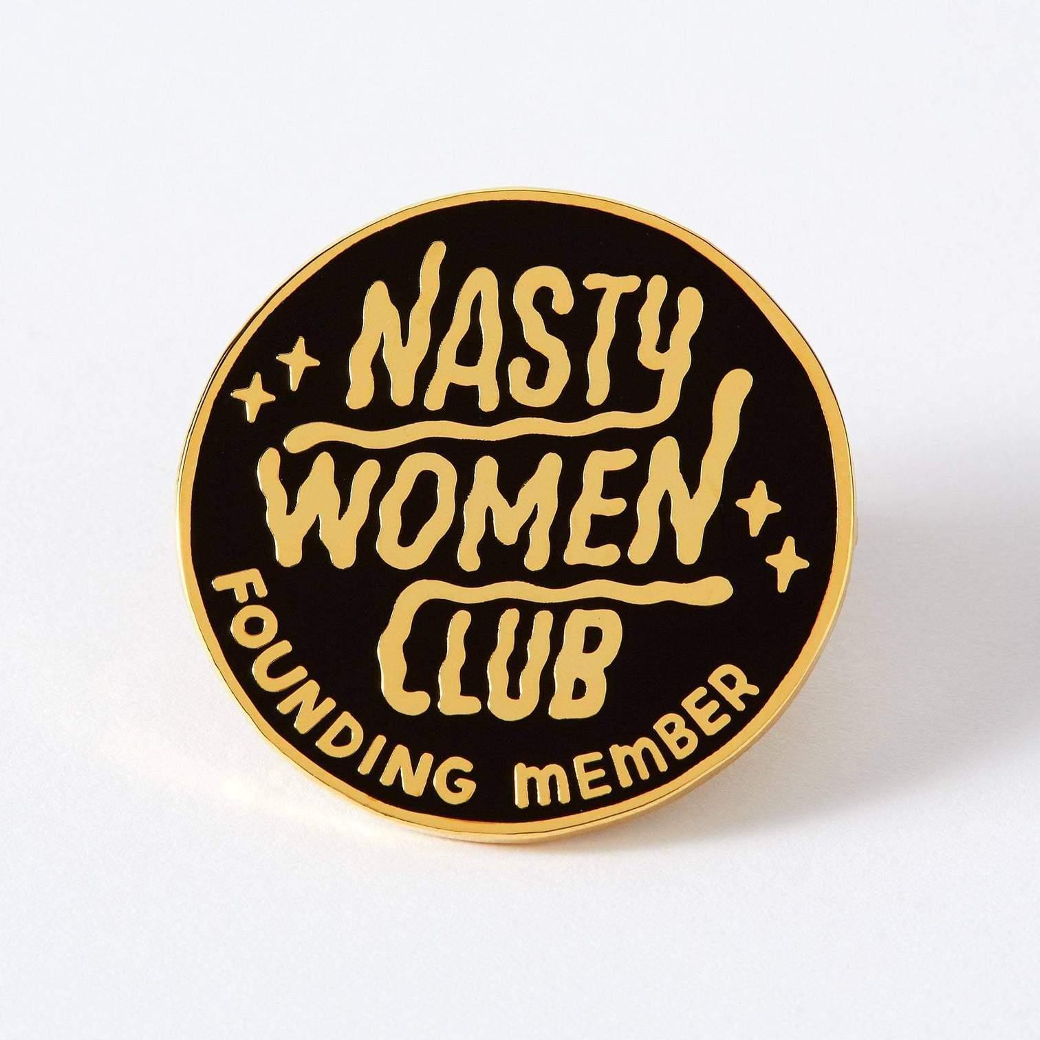Nasty Women Club Enamel Pin