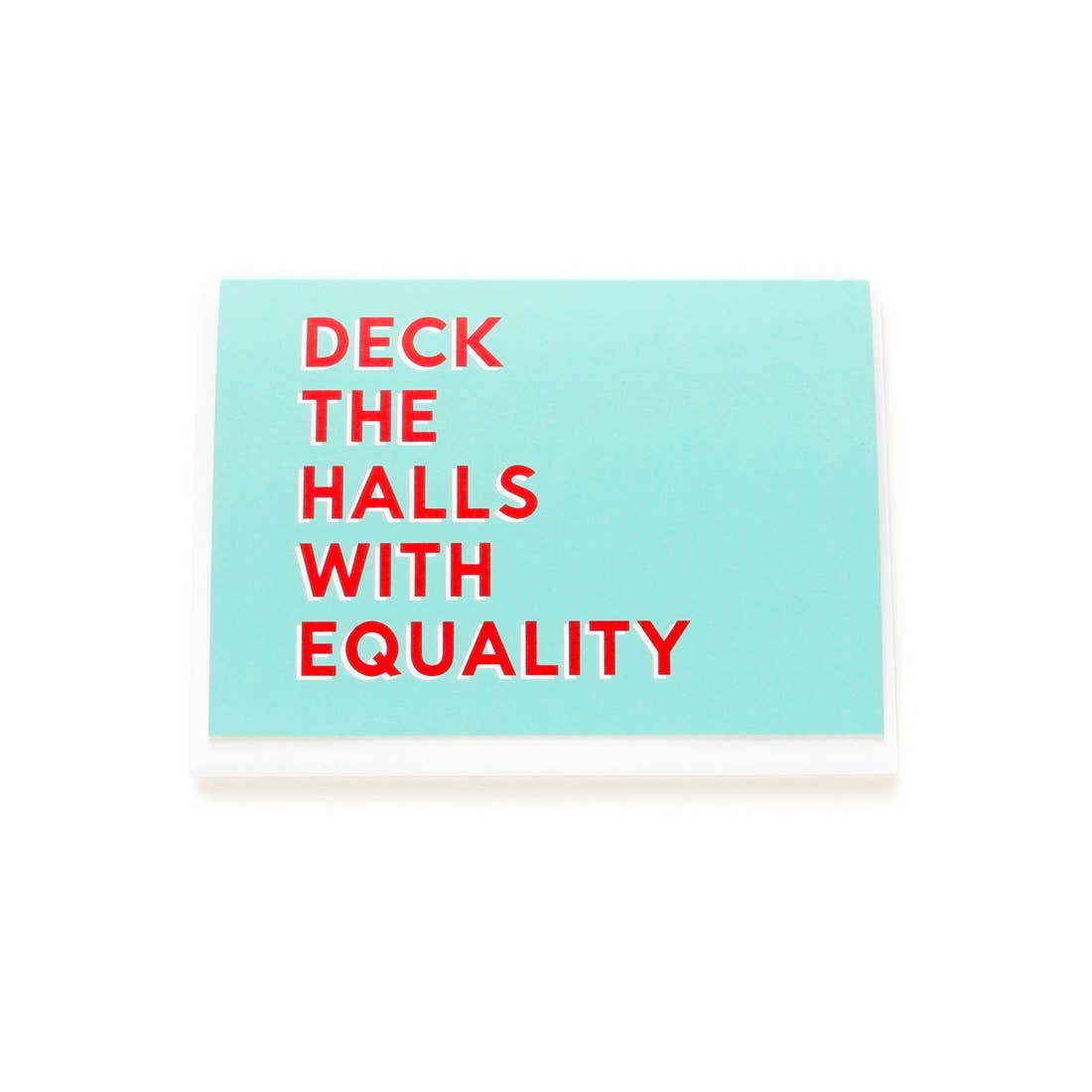 Deck the Halls with Equality Card