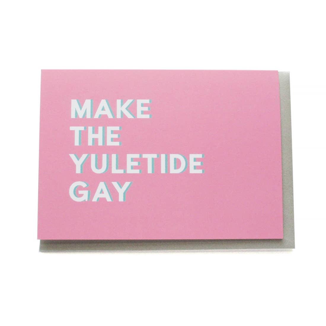 Make the Yuletide Gay Card