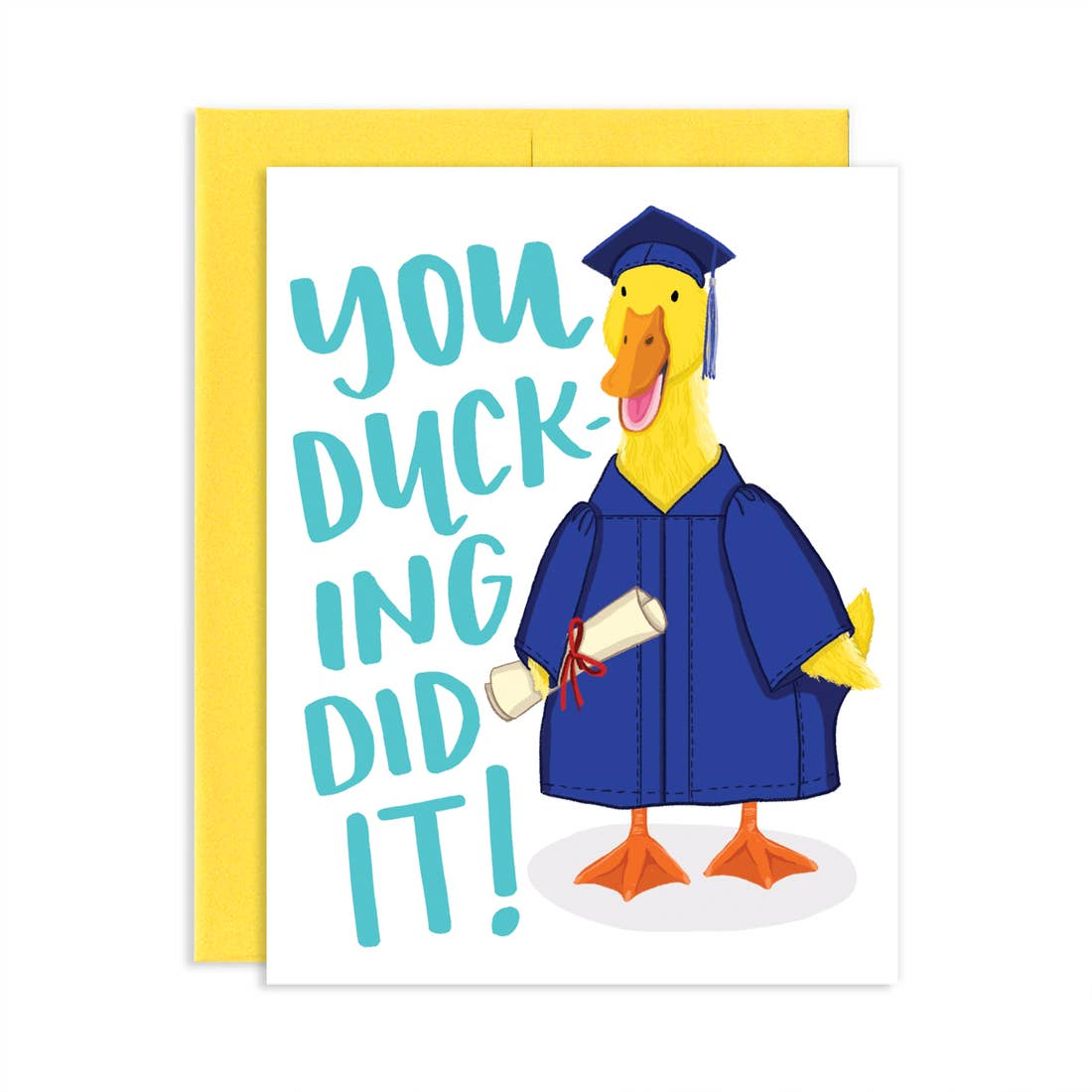 You Ducking Did It! Card