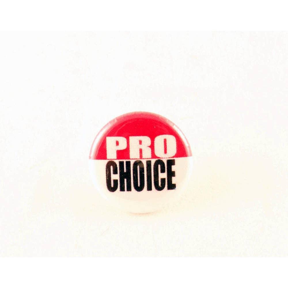 Pro Choice Pin
