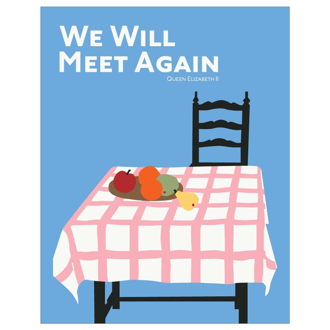 We Will Meet Again Card