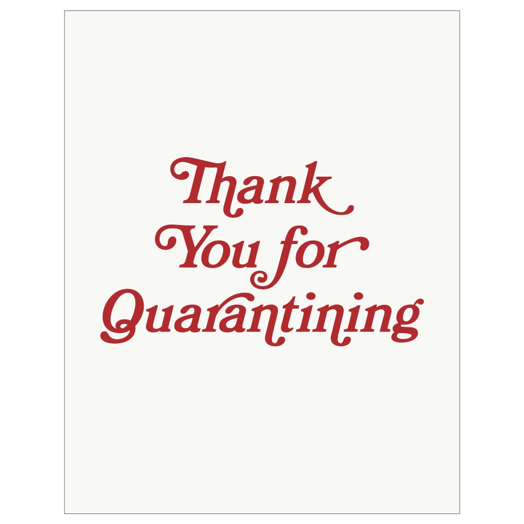 Thank You for Quarantining Card