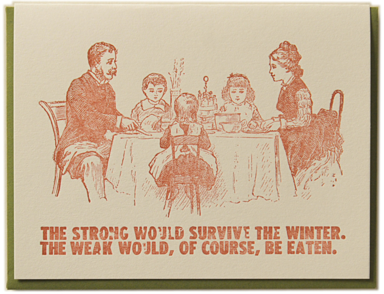 The Strong Would Survive the Winter Card