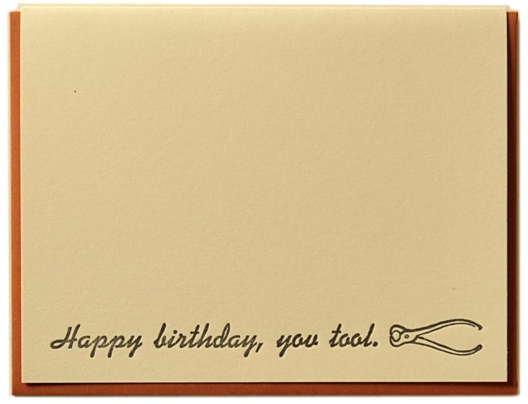 Happy Birthday, You Tool Card
