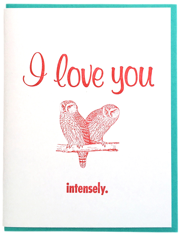I Love You Intensely Card