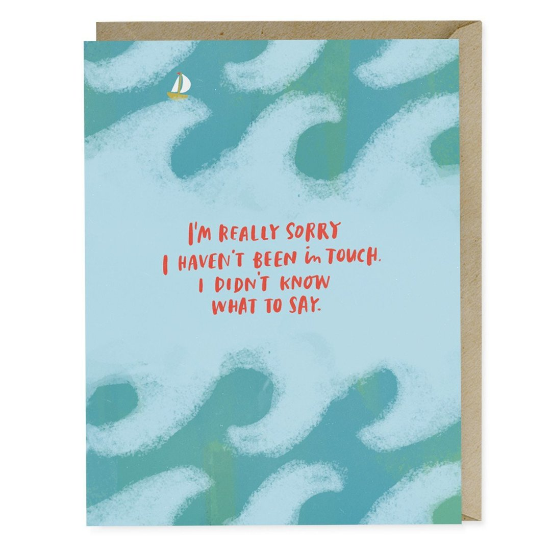 I Didn't Know What To Say Card