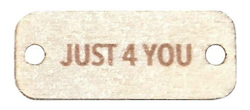 Birch Wood Garment Tag - Just 4 You (Brown Text)  Rectangle