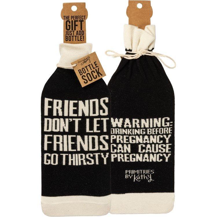 Friends Don't Let Friends Go Thirsty Bottle Cover