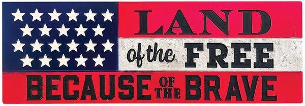 Land of Free Desk Sign