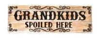 Grandkids Spoiled Desk Sign