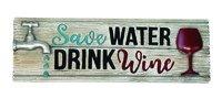 SAVE WATER DRINK DESK SIGN