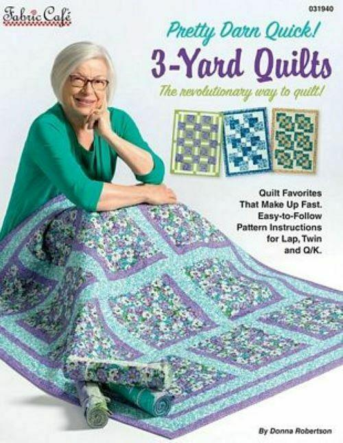 Fabric Cafe Pretty Darn Quick 3 yard quilts Pattern Book