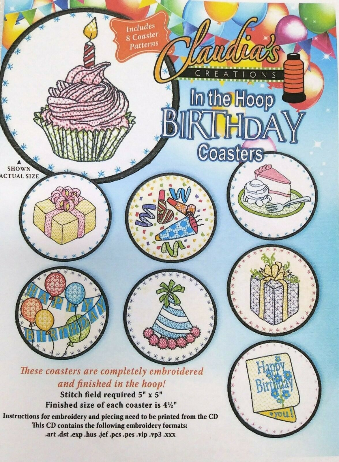 CLAUDIA'S CREATIONS IN THE HOOP BIRTHDAY COASTERS MACHINE EMBROIDERY CD