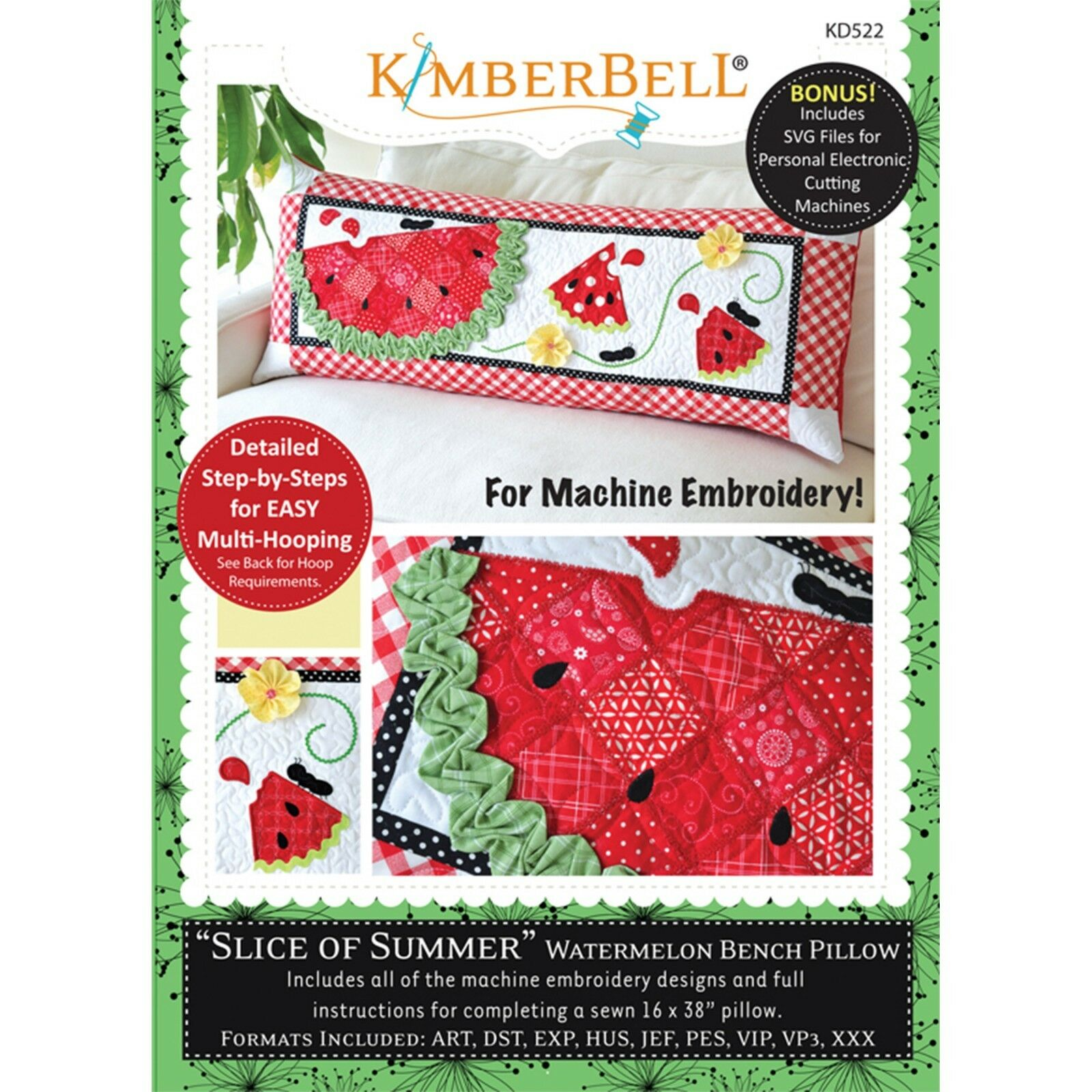 KIMBERBELLSLICE OF SUMMER WATERMELON BENCH PILLOWS (JUNE) – MACHINE EMBROIDERY