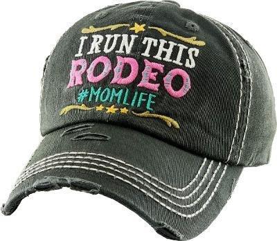 I RUN THIS RODEO #MOM LIFE CAP