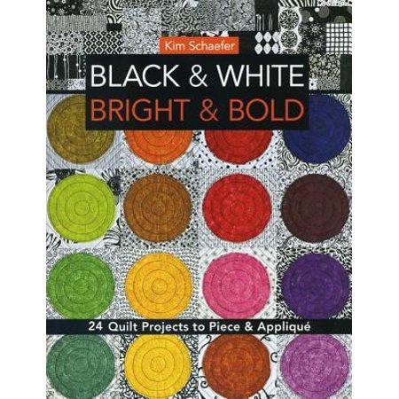 BLACK & WHITE BOLD & BRIGHT KIM SCHAEFER