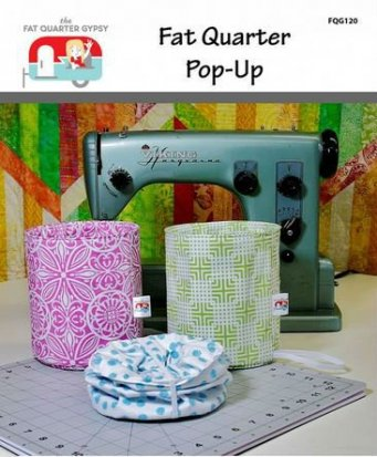 Gypsy Quilter Fat Quarter Pop-up Pattern