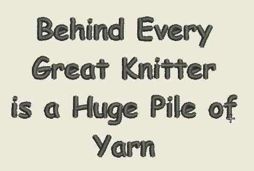 BEHIND EVERY GREAT KNITTER EMBROIDERY