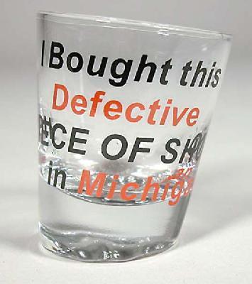 SHOT GLASS 'DEFECTIVE' MI