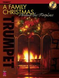 A Family Christmas Around the Fireplace - Trumpet