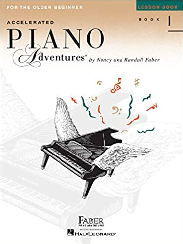 Accelerated Piano Adventures for the Older Beginner: Lesson Book 1 Paperback