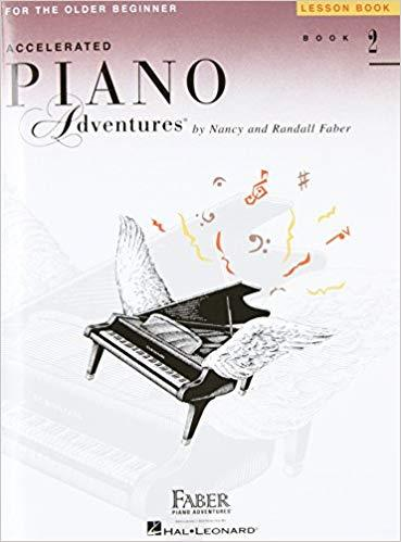 Accelerated Piano Adventures for the Older Beginner: Lesson Book 2 Paperback