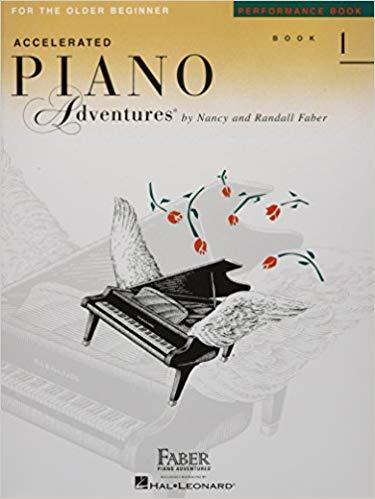 Accelerated Piano Adventures for the Older Beginner: Performance Book 1 Paperback