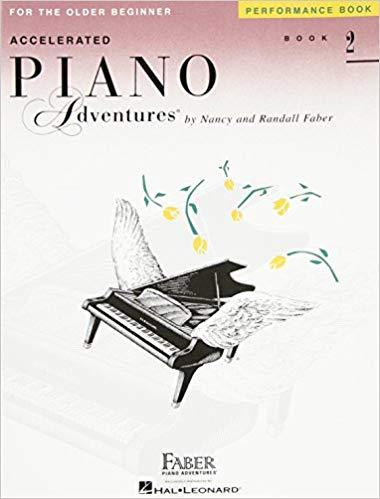 Accelerated Piano Adventures for the Older Beginner: Performance Book 2 Paperback