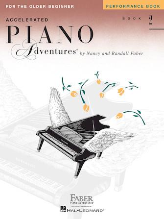 Accelerated Piano Adventures: Performance- Book 2