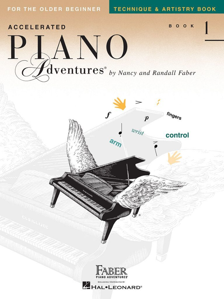 Accelerated Piano Adventures: Technique & Artistry- Book 1