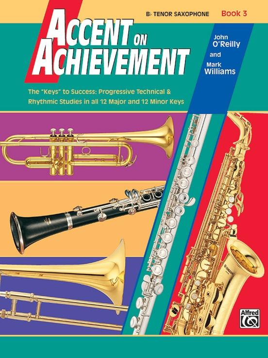 Accent on Achievement Book 3 [B-Flat Tenor Saxophone]