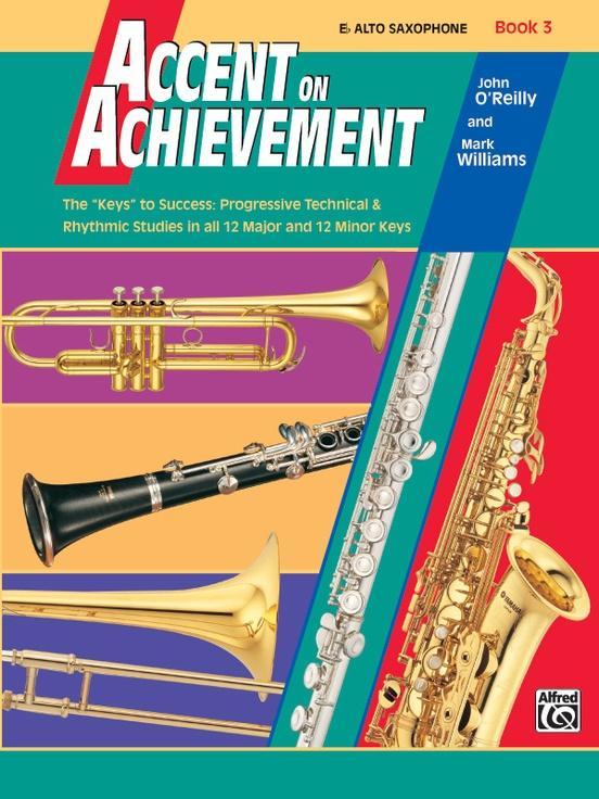 Accent on Achievement Book 3 [E-Flat Alto Saxophone]