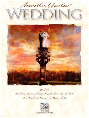 Acoustic Guitar Wedding book by Hal Leonard Corp