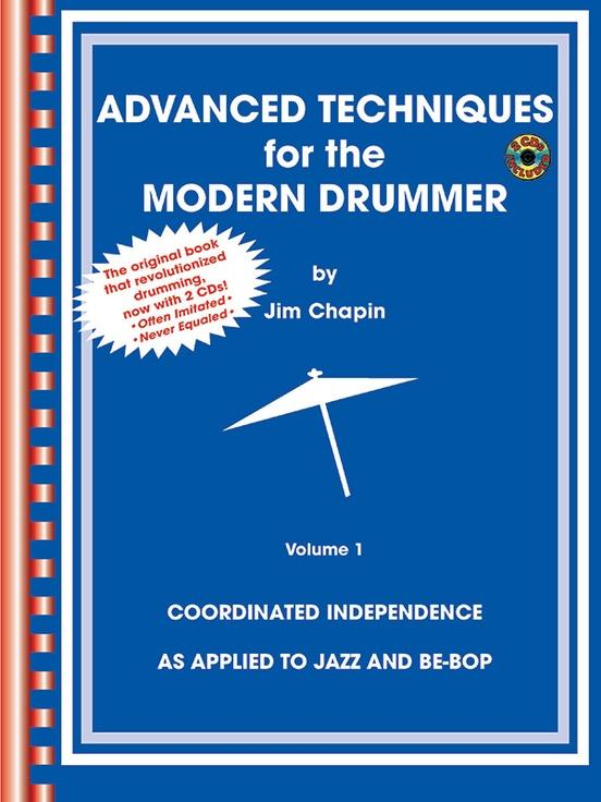 Advanced Techniques for the Modern Drummer Volume I
