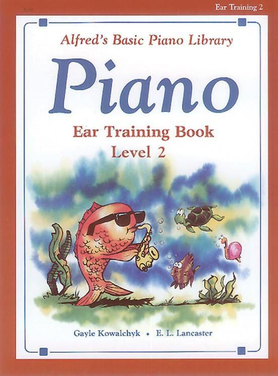 Alfreds Basic Piano Course: Ear Training-Level 2