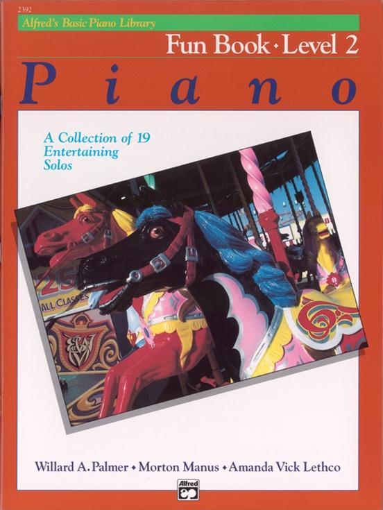 Alfreds Basic Piano Course: Fun Book 2