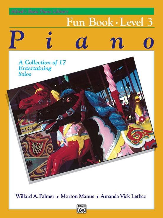 Alfreds Basic Piano Course: Fun Book 3