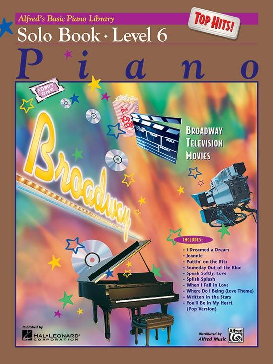 Alfreds Basic Piano Course: Top Hits! Solo Book 6
