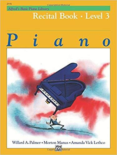 Alfreds Basic Piano Library Recital Book Bk 3 Paperback