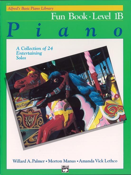 Alfreds Basic Piano Library: Fun Book Level 1B