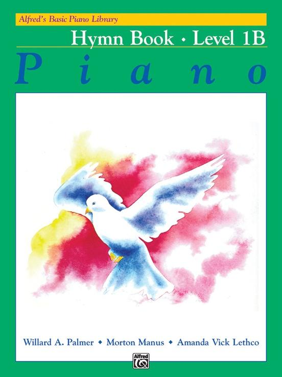 Alfreds Basic Piano Library: Hymn Book Level 1B